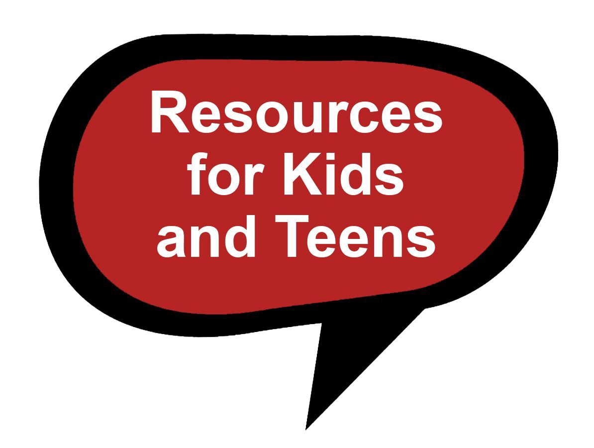 Resources for Kids and Teens