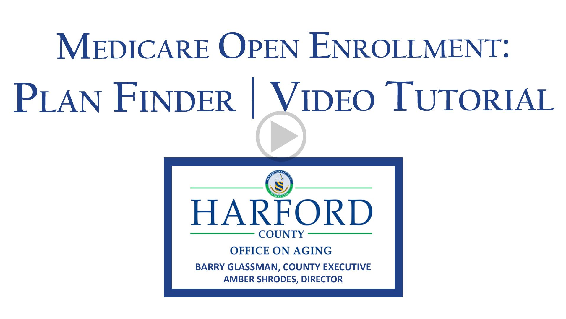 Medicare Open Enrollment 2020 New Plan Finder Tutorial Video Play button