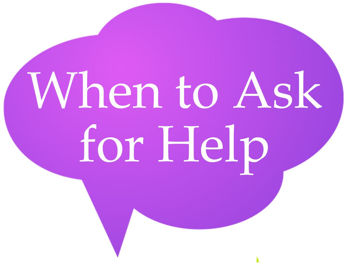 When to ask for help Speech Bubble