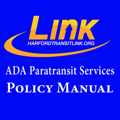 Harfordtransitlink.org ADA Paratransit Services Policy Manual